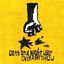 Oath and Night War/OVER ARM THROW
