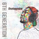 UNSTOPPABLE/6th Generation
