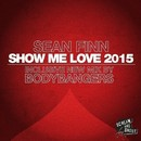 Show Me Love 2015 (Part 3)/Sean Finn