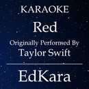 Red (Originally Performed by Taylor Swift) [Karaoke No Guide Melody Version]/EdKara