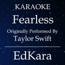 Fearless (Originally Performed by Taylor Swift) [Karaoke No Guide Melody Version]/EdKara