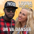 On va Danser (feat. P. Moody)/Loona with Tale & Dutch