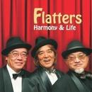 Harmony & Life/The Flatters(田口やすひこ/林功/中野賢二)