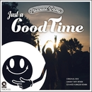 Just A Good Time/Pleasure Dome