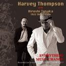 IVE AT KEYSTONE CLUB TOKYO~Everything Must Change~/Harvey Thompson with Hiroshi Tanaka Trio Transition