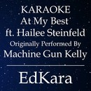 At My Best (Originally Performed by Machine Gun Kelly feat. Hailee Steinfeld) [Karaoke No Guide Melody Version]/EdKara