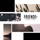 FRIENDS/tAisuke&OHC