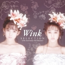 SELECTION - 25th Anniversary Self Selection -/Wink