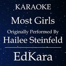Most Girls (Originally Performed by Hailee Steinfeld) [Karaoke No Guide Melody Version]/EdKara