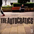 THE AUTOCRATICS/THE AUTOCRATICS