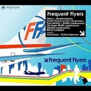 FREQUENT FLYERS/DJ TONK