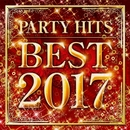 PARTY HITS BEST 2017/PARTY HITS PROJECT