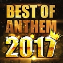 BEST OF ANTHEM 2017/PARTY HITS PROJECT