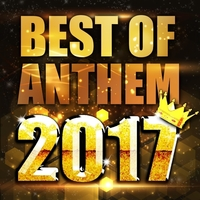 BEST OF ANTHEM 2017