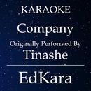 Company (Originally Performed by Tinashe) [Karaoke No Guide Melody Version]/EdKara