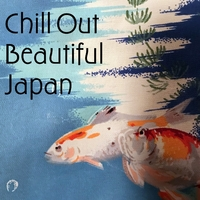 Chill Out Beautiuful Japan