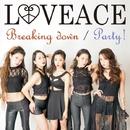 Breaking down/LOVEACE
