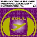Bring Back The Drumz Ep/Submantra & DJ Umbi