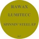 Spinnin' Steel/Lumitecc