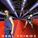 Real Things/2 Unlimited