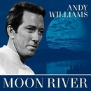Moon River/Andy Williams