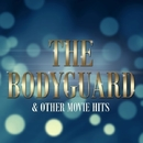 The Bodyguard & Other Movie Hits/LA Session Singers & Players
