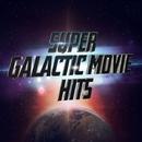 Super Galactic Movie Hits/LA Session Singers