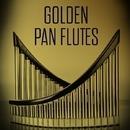 Golden Pan Flutes/Pierre Laguens