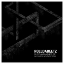 Dust And Ashes/Rolldabeetz & Shadow Movement