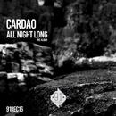 All Night Long/Cardao
