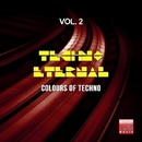 Techno Eternal, Vol. 2 (Colours Of Techno)/Data Process/Doktor Noize DJ/C@P/DJ Scana/Kritik/DJ Dragon/Obi One/Sirius 5/Kary Vee/Power Cooled/Project Alpha/Protronic/DJ Kozmo/Noises Flowers