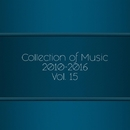 Collection Of Music 2010-2016, Vol. 15/AlexPROteST/Drimuzz/Chris Pryde/Axizavt/Adewgore/Cj CubuS/CJ Stereogun/Breex/GremWiser/Alexander I/Alex Paranoid/Boogie/DJ Beat/Fantonman/Frost Miles/IAM/Autumn is near/Antony Rudenko