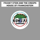 House Of Frankenstein/Franky Stein and The Creeps