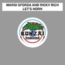 Let's Horn/Mario Sforza and Ricky Rich