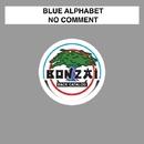 No Comment/Blue Alphabet