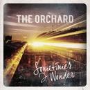 Sometimes I Wonder/The Orchard