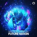 Future Nation/Mystical Complex