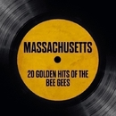 Massachusetts - 20 Golden Hits Of The Bee Gees/The London Session Singers