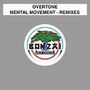 Mental Movement/Overtone