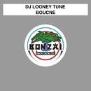 Bounce/DJ Looney Tune