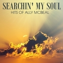 Searchin' My Soul - Hits Of Ally McBeal/Hollywood Session Singers
