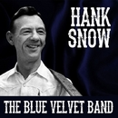 Hank Snow - The Blue Velvet Band/Hank Snow