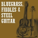 Bluegrass, Fiddles & Steel Guitar/Nashville Studio Combo