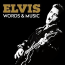 Elvis - Words & Music/ELVIS PRESLEY