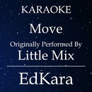 Move (Originally Performed by Little Mix) [Karaoke No Guide Melody Version]/EdKara