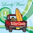 Lovely wave/キラーキャンディ