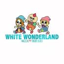 WHITE WONDERLAND/マジカル パレード BEACH