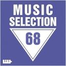 Music Selection, Vol. 68/Manchus/J. Night/Royal Music Paris/Jeremy Diesel/Nightloverz/Hugo Bass/I-Biz/KAMERA/Kevin/Piece Of Peace