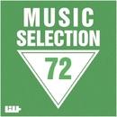 Music Selection, Vol. 72/Central Galactic/Big Room Academy/Dino Sor/Deep Control/Amnesia/Big & Fat/Amind Two Guys/Cream Sound/Eryo/Alex D Project/BSTN