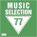 Music Selection, Vol. 77/Alex Leader/A.Su/Artem Roman/Big Room Academy/Big & Fat/Andrea Atam/Breshia/Biskvit/Brian/Alex Paymer
